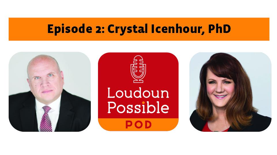 #LoudounPossible Pod Aperiomics Crystal Icenhour economic impact