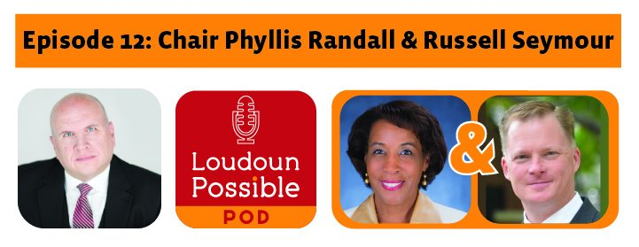 Chair Randall Russell Seymour #LoudounPossible Pod