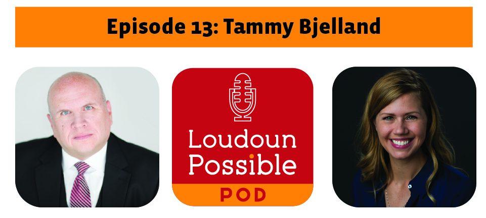 Tammy Bjelland #LoudounPossible Pod