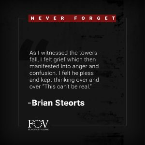 Brian Steorts Flags of Valor 9/11